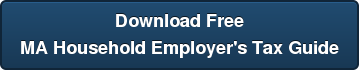 Download Free MA Household Employer's Tax Guide