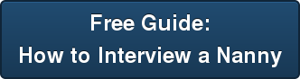 Free Guide:  How to Interview a Nanny