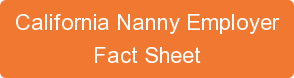 California Nanny Employer Fact Sheet