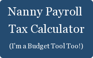 Nanny Payroll  Tax Calculator (I'm a Budget Tool Too!)