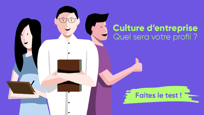 Culture d'entreprise : quel sera votre profil ?