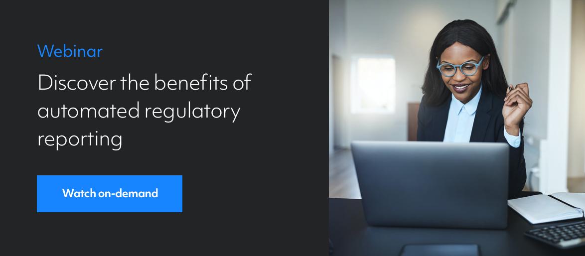 Automated Regulatory Reporting Webinar VoD (CTA)