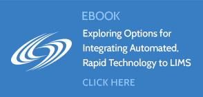 Options for Integrating Automated Rapid Detection to LIMS | Rapid Micro Biosystems