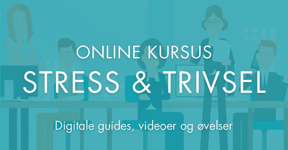 online kurser om stress og trivsel