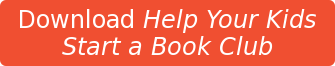Download Help Your Kids Start a Book Club
