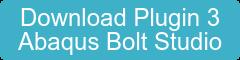 Download Plugin 3 Abaqus Bolt Studio