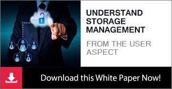 Understand the User Aspect of Storage Management