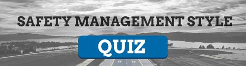 Safety Management Style Quiz