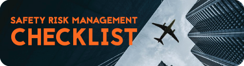 Download aviation safety risk management checklist