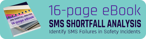 Shortfall Analysis Identify SMS Failures