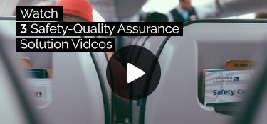 Watch 3 Safety-Quality Assurance Solution Videos