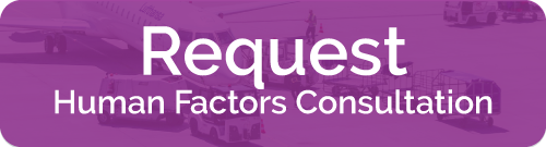 Request Human Factors Consultation