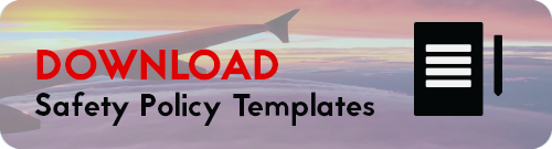 Download Free Aviation Safety Policy Templates