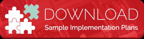 Download Sample Implementation Plans