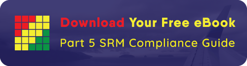 Part 5 SRM Compliance Guide