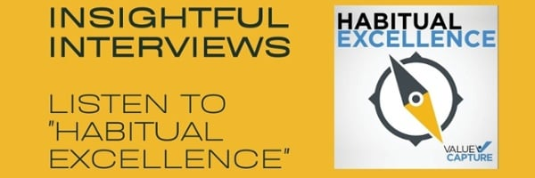 """INSIGHTFUL INTERVIEWS  LISTEN TO  """"HABITUAL EXCELLENCE"""""""