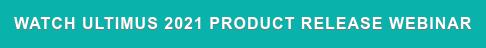 Watch Ultimus 2021 Product Release Webinar