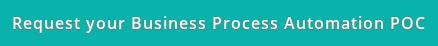 Request your Business Process Automation POC