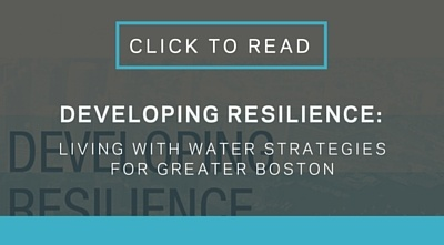 Developing resilience - Living with water strategies for Greater Boston