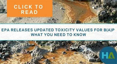 Click to read - EPA releases updated toxicity values for B(a)P: What you need to know