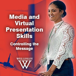 Media & Virtual Presentation Skills | Wellesley College