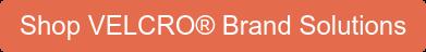 Shop VELCRO Brand Solutions