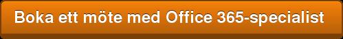 Boka ett möte med Office 365-specialist
