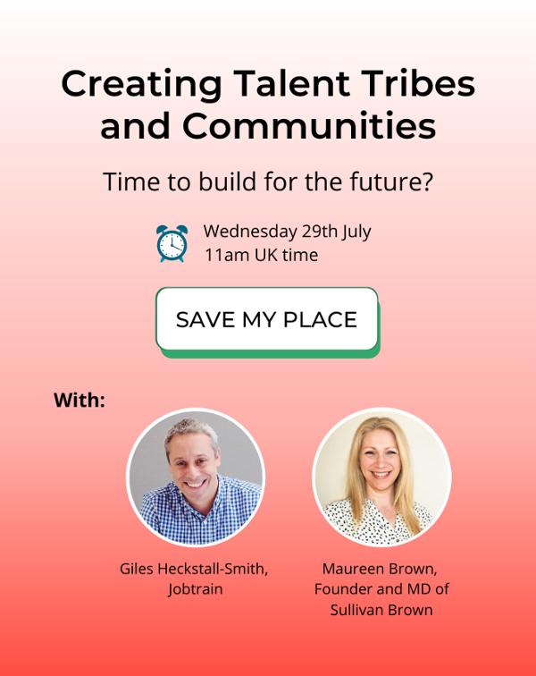 Building your Talent Tribe webinar