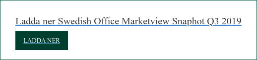 Ladda ner Swedish Office Marketview Snaphot Q3 2019  Ladda ner