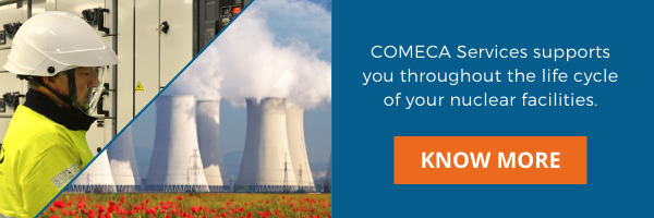 Comeca Services supports you throughout the life cycle of your nuclear facilities