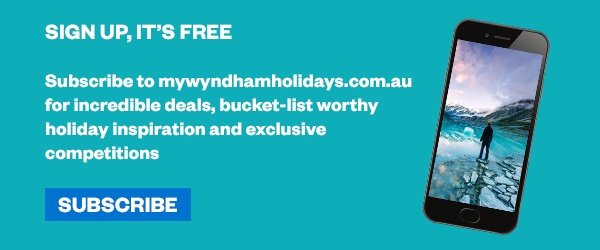 Subscribe to My Wyndham Holidays