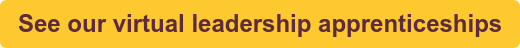 See our virtual leadership apprenticeships