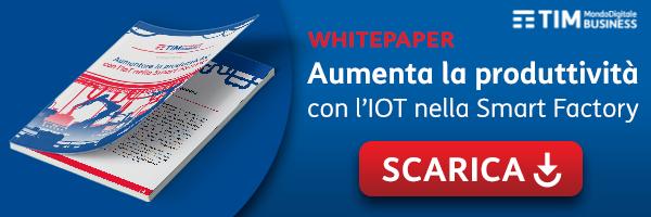 TIM - White Paper - Aumentare la produttività con l'IOT nella Smart Factory