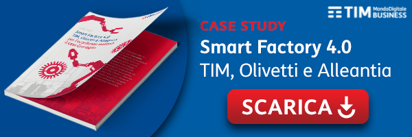 Case Study - Smart Factory 4.0 TIM, Olivetti e Alleantia