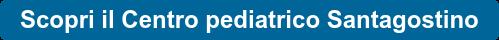 Scopri il Centro pediatrico Santagostino