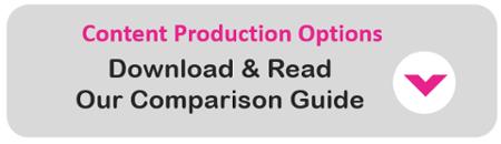 Content Production Options Comparison Guide