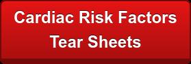 Cardiac Risk Factors Tear Sheets