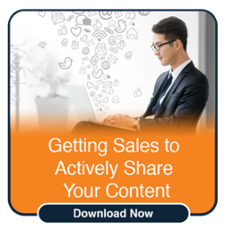 Getting Sales to Actively Share Your Content