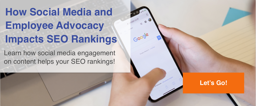 SEO Google Rankings Social Media Engagement Employee Advocacy