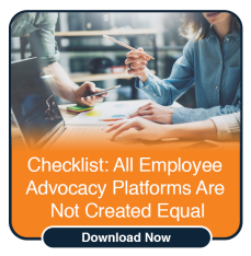 Download the Employee Advocacy Platform Checklist