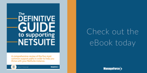 Check out the Definitive Guide to Supporting NetSuite ebook today.