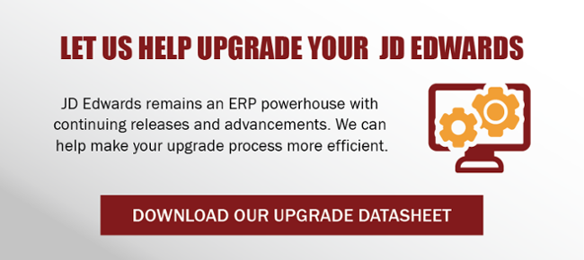 Find out how we can help with a JD Edwards upgrade