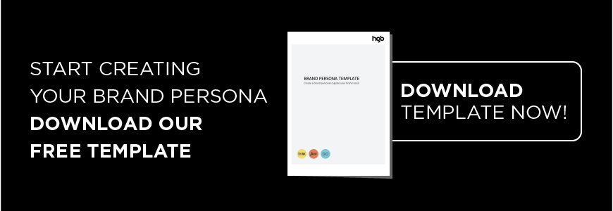 Start creating your brand persona download our template