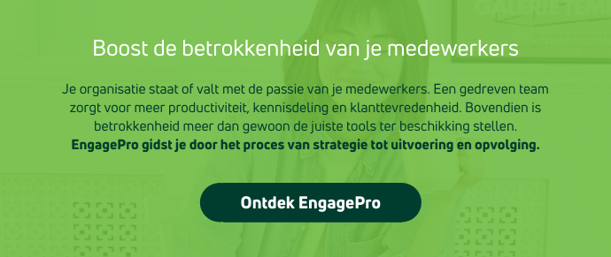 Boost de betrokkenheid van je medewerkers met EngagePro