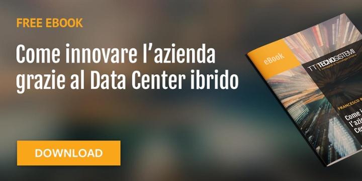 eBook | Come innovare l'azienda grazie al Data Center ibrido
