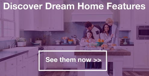 Discover Dream Home Features