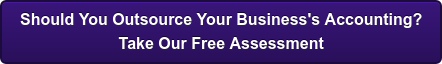 Should You Outsource Your Business's Accounting?  Take Our Free Assessment