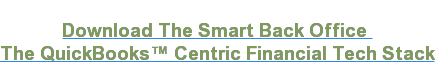 Download The Smart Back Office  The QuickBooks Centric Financial Tech Stack