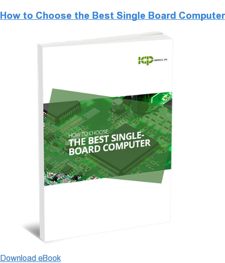 How to Choose the Best Single Board Computer Download eBook