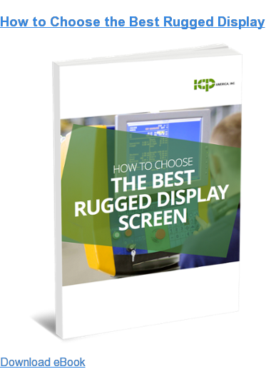 How to Choose the Best Rugged Display Download eBook